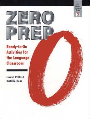 Zero Prep for Beginners: Ready-to-Go Activities for the Language Classroom
