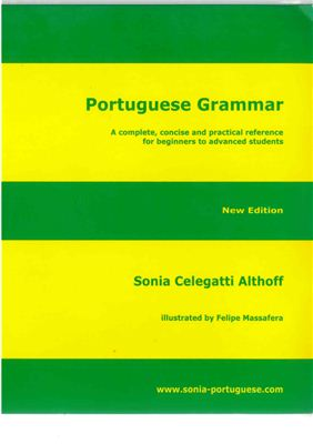 Portuguese Grammar: A Complete, Concise, and Practical Reference