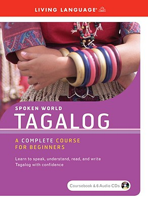 Spoken World -Tagalog: A Complete Course for Beginners