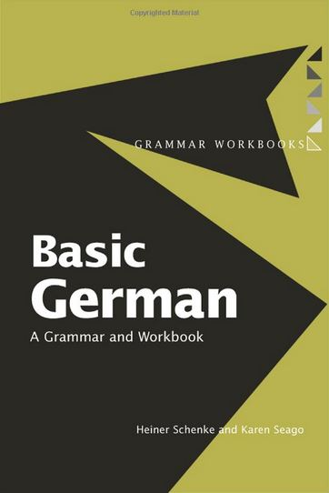 Basic German: A Grammar & Workbook
