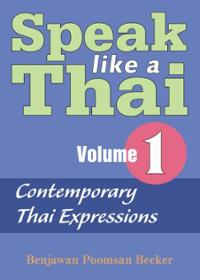 Speak Like A Thai Volume 1
