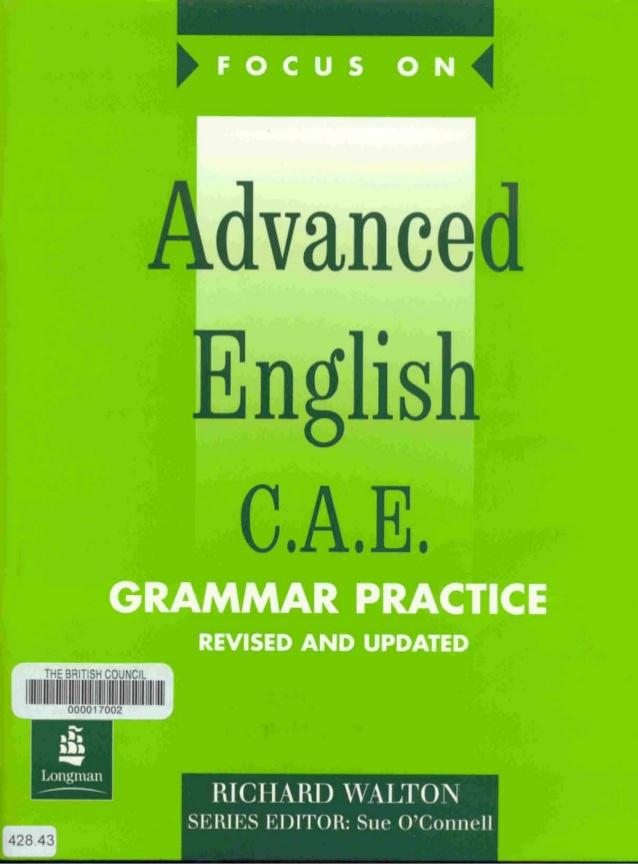 Focus On Advanced English C A E Grammar Practice Richard Walton