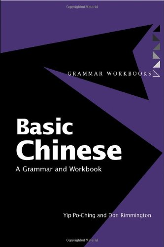 Basic Chinese: A Grammar and Workbook