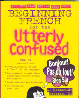 French for the Utterly Confused