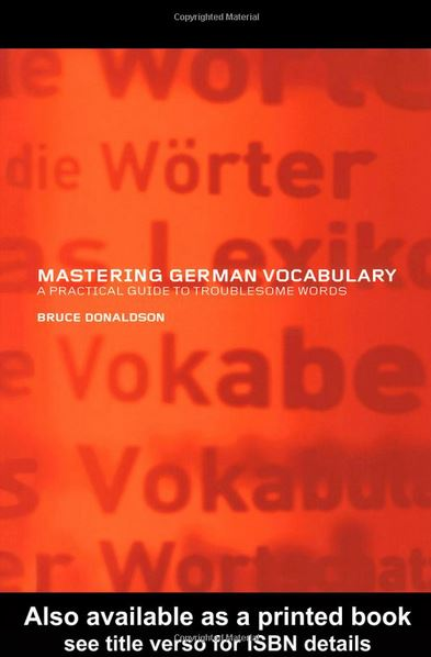 Mastering German Vocabulary a Practical Guide to Troublesome Words