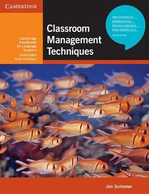 Classroom Management Techniques: Jim Scrivner: English
