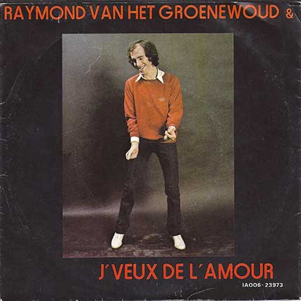 language trainers foreign song reviews from raymond van het groenewoud je veux de l amour. Black Bedroom Furniture Sets. Home Design Ideas