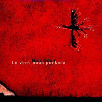 Language trainers foreign song reviews from noir desir - Partition guitare le vent nous portera ...